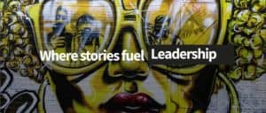 Stories Rule where stories fuel leadership